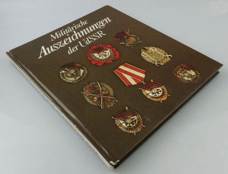 Buch: Militärische Auszeichnungen der UdSSR, D. Herfurth 1987 Militärv, Buch2547