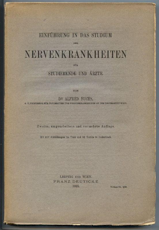 Einführung in das Studium der Nervenkrankheiten 1925