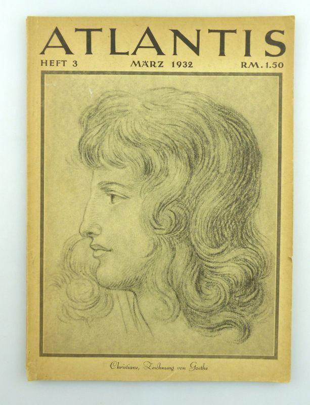 Atlantis - Länder Völker Reisen Heft 3 März 1932 e1046