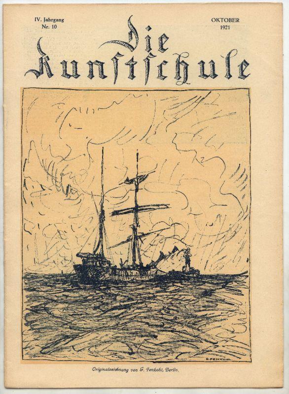 Die Kunstschule IV Jahrgang Oktober 1921 Nr 10