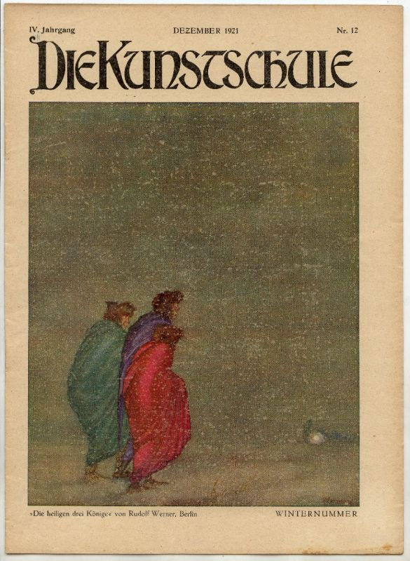 Die Kunstschule IV Jahrgang Dezember 1921 Nr 12