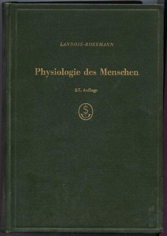 Physiologie des Menschen  von Landois Rosemann 1955