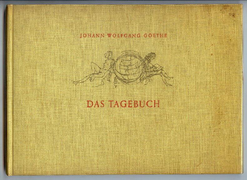J.W. Goethe, Das Tagebuch, Verlag d. Nation Berlin