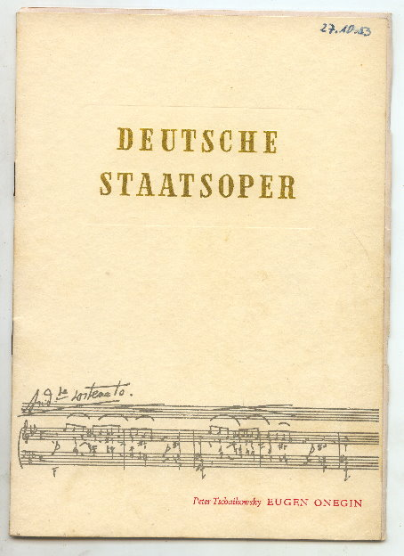 Opernheft: Deutsche Staatsoper EUGEN ONEGIN 1953