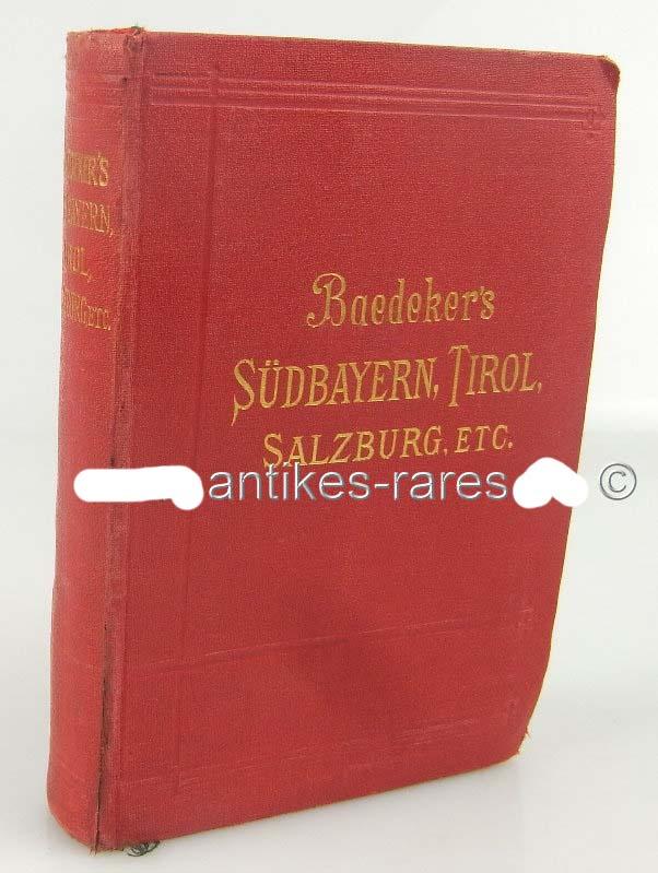 Baedeker's Handbuch Südbayern Tirol und Salzburg 1906