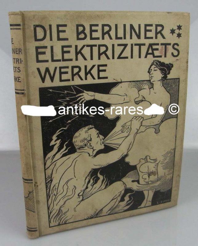 Die Berliner Elektrizitätswerke bis ende 1896