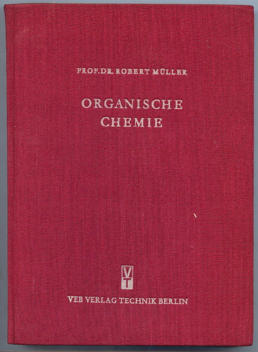 Organische Chemie von Prof. Dr. Robert Müller 1953