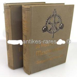 2 Bände: Die Praxis des modernen Maschinenbaues, Verlag C.U. Weller 1925
