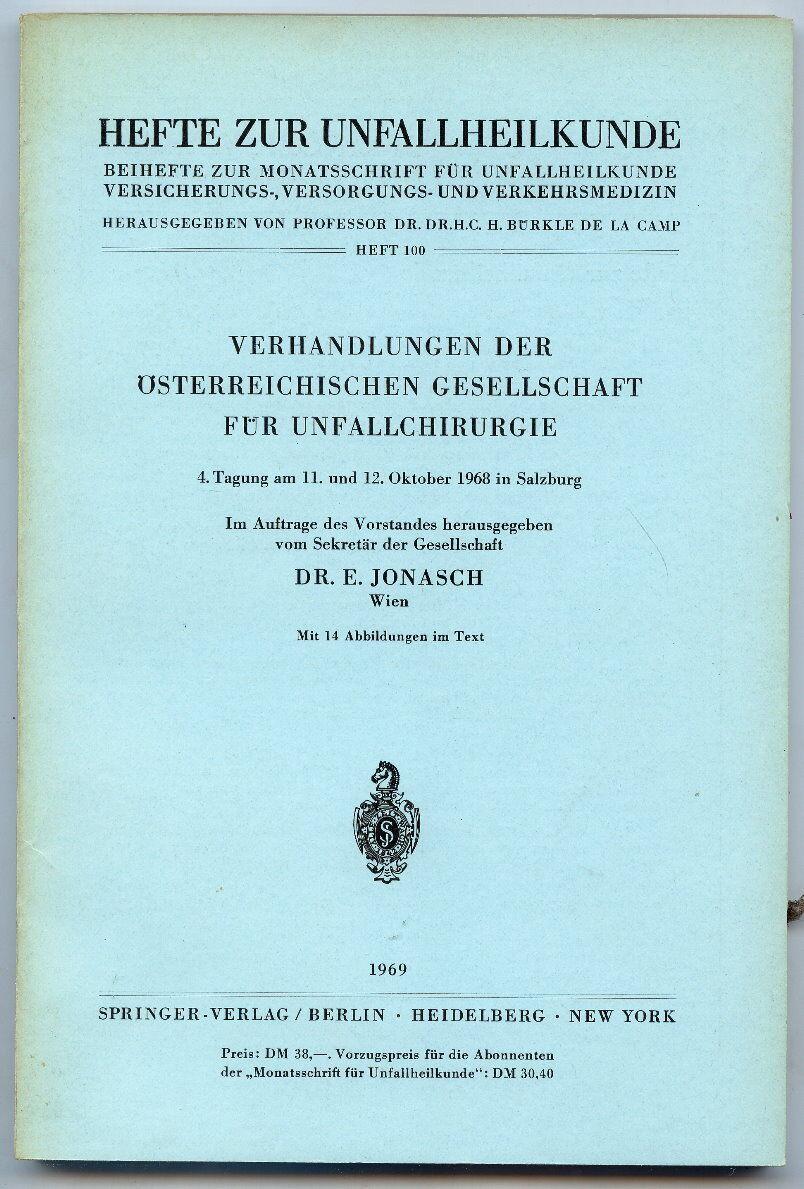 Hefte zur Unfallheilkunde Heft 100 Springer-Verlag 1969 Buch0172