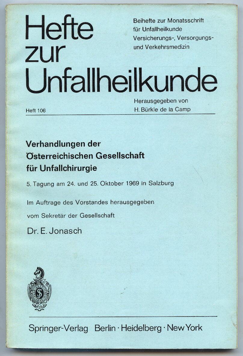 Hefte zur Unfallheilkunde Nr. 106 Springer Verlag 1970 Buch0171