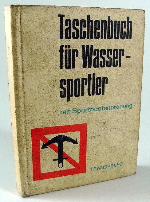Taschenbuch für Wassersportler m. Sportbootanordnung 1975