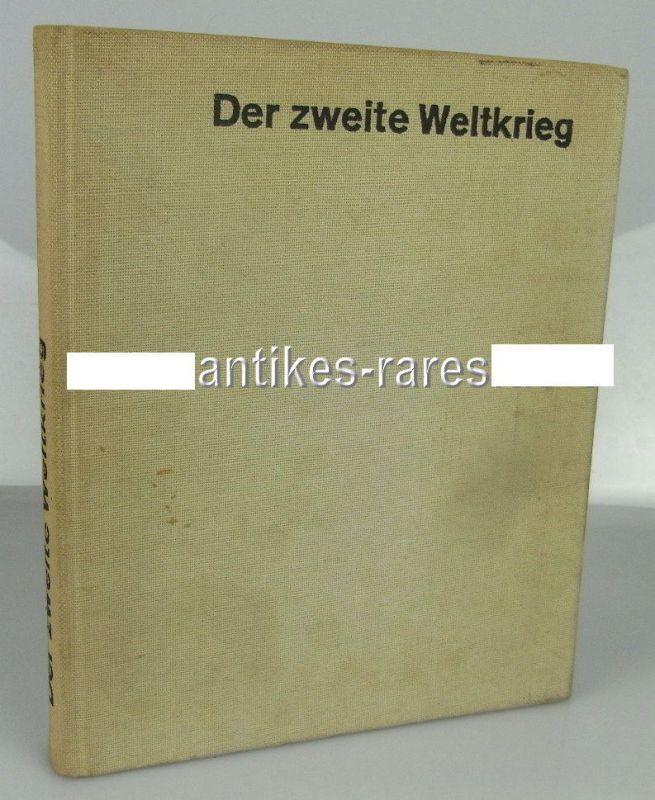 Der zweite Weltkrieg - Eine Chronik in Bildern von Heinz Bergschicker