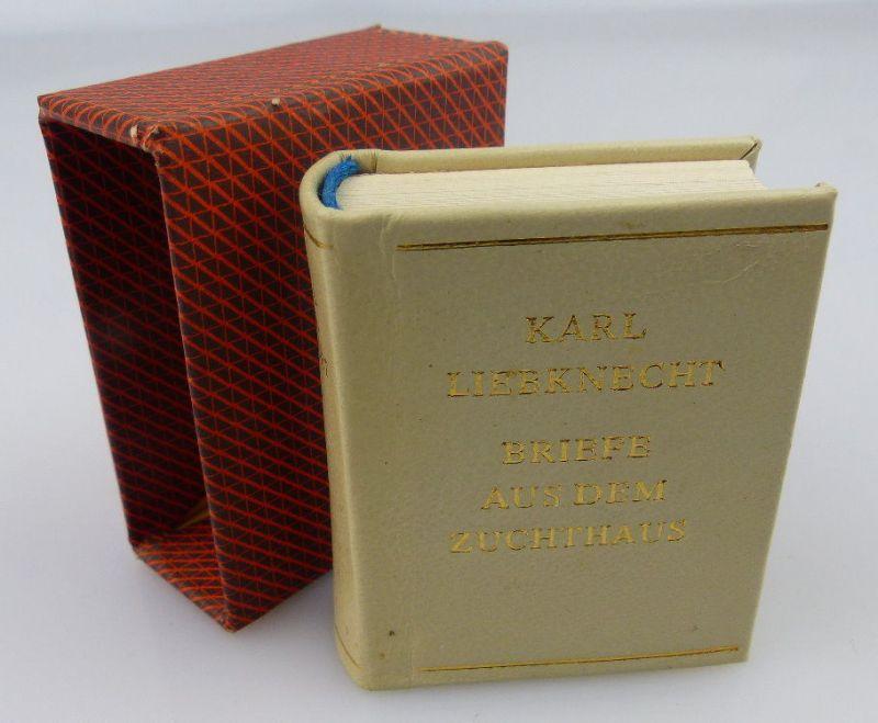 Minibuch: Karl Liebknecht, Briefe aus dem Zuchthaus 1971 Dietz Verlag, Buch1643