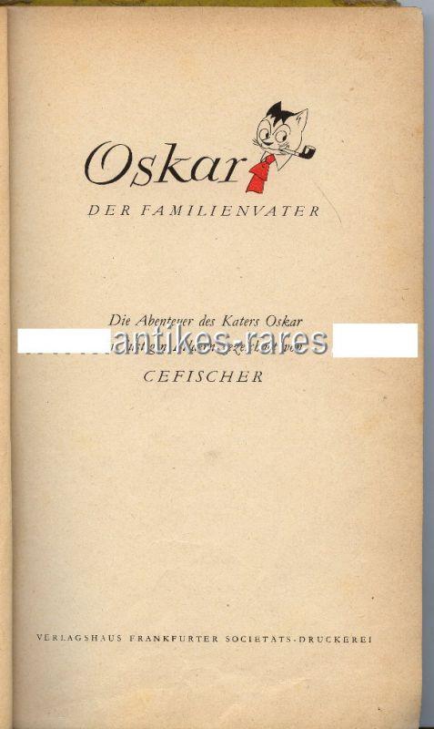 Kindergeschichte: Oskar der Familienkater mit lustigen Bildern von Cefischer