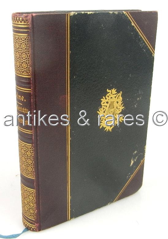 Heine's neue Gedichte - Letzte Gedichte 1888 Verlag von Carl Krabbe
