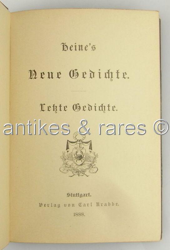 Heines Neue Gedichte Letzte Gedichte 1888 Verlag Von Carl Krabbe