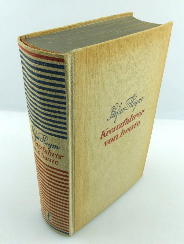 Buch: Kreuzfahrer von heute von Stefan Heym Roman Paul List Verlag Leipzig e1560