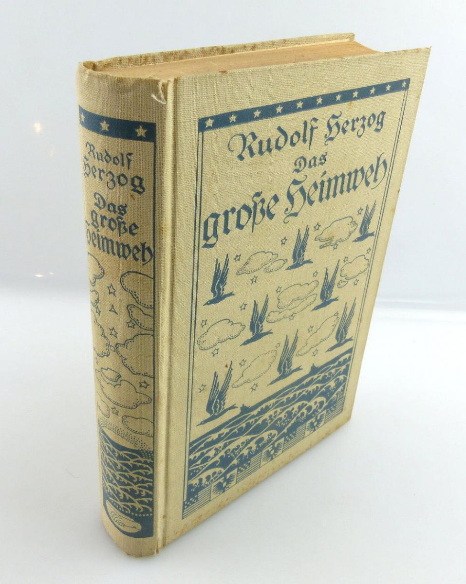 Buch: Das große Heimweh Roman von Rudolf Herzog e1184