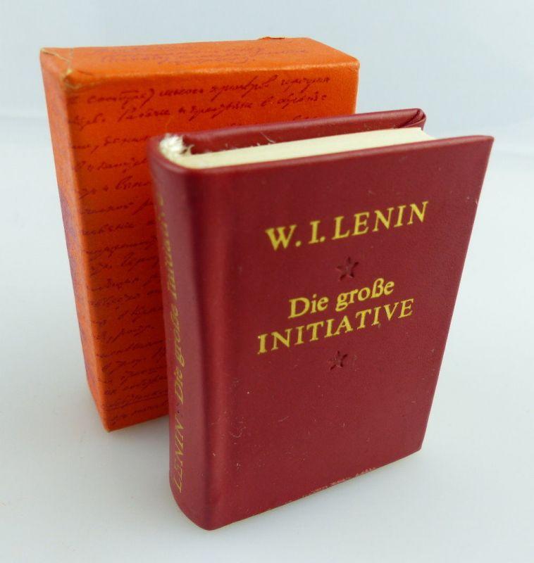 Minibuch : W.I.Lenin Die Große Initiative Dietz Verlag Berlin 1983 e122