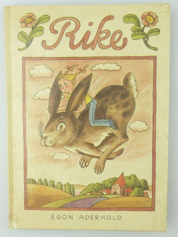 Kinderbuch: Rike von Egon Aderhold Der Kinderbuchverlag Belin e843