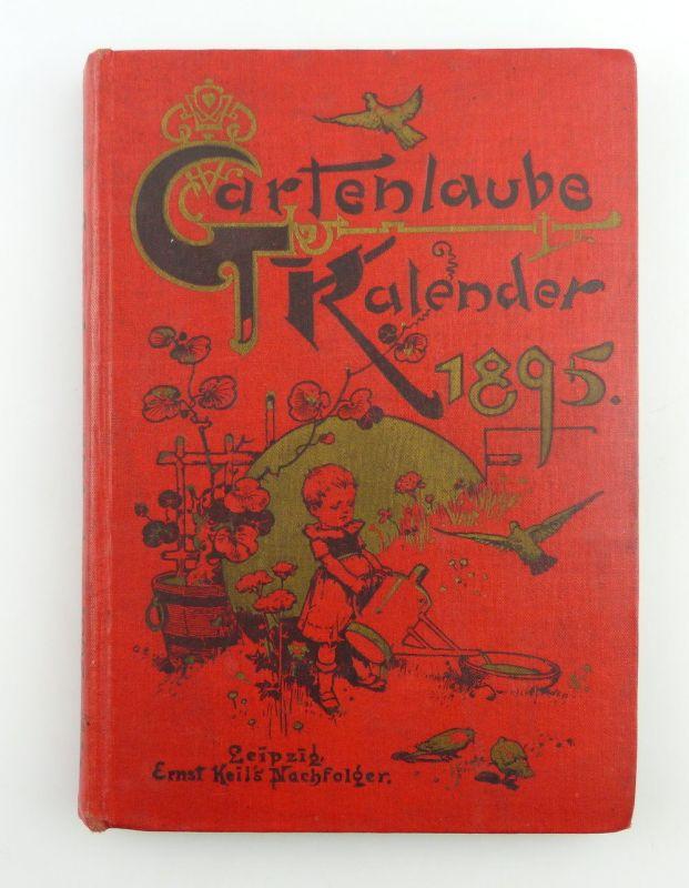 Buch: Gartenlaube Kalender für das Jahr 1895 Leipzig altdeutsche Schrift e419