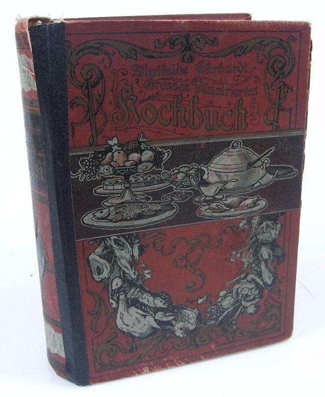 Großes illustriertes Kochbuch von Mathilde Ehrhardt 1908 Buch0927