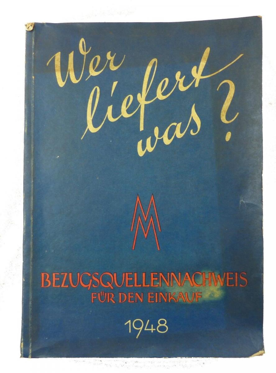 #e8748 Buch: Wer liefert was? Bezugsquellennachweis für den Einkauf 1948 MM