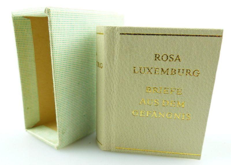 Minibuch : Rosa Luxenburg Briefe aus dem Gefängnis Dietz Verlag Berlin 1978/r625