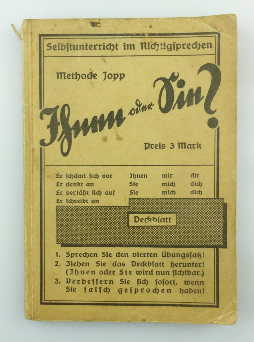 #e8741 Buch: Methode Jopp  Ihnen oder Sie? Richtigsprechen 9. Auflage um 1940
