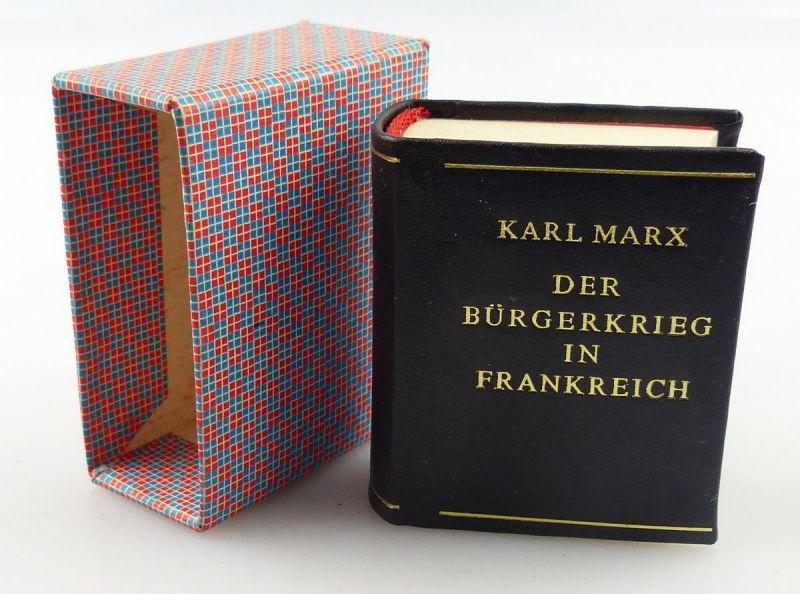 Minibuch : Karl Marx der Bürgerkrieg in Frankreich Dietz Verlag Berlin1975/ r619