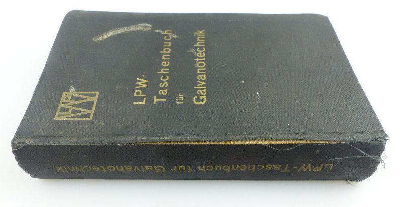 Buch: original altes Buch von 1936 LPW Taschenbuch für Galvanotechnik e853 2