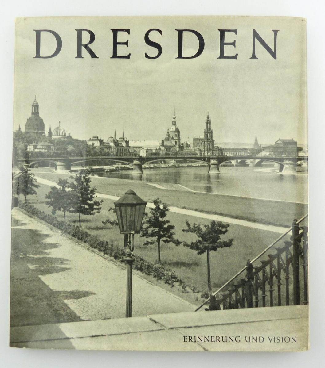 #e8654 Buch Dresden - Vision & Erinnerung mit 90 Abbildungen von 1965 0