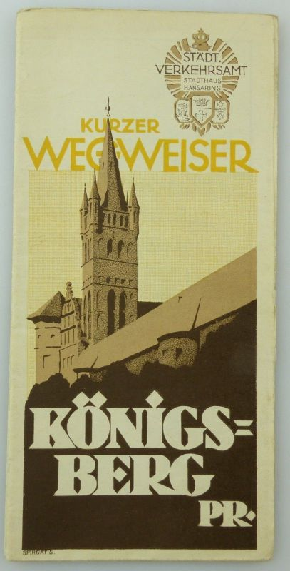 #e8538 Kurzer Wegweiser Königsberg Pr. Spirgatis Verkehrsamt Stadthaus Hansring 0