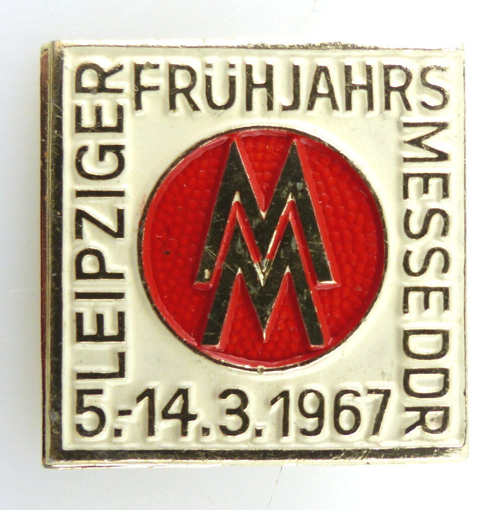 Abzeichen: MM Leipziger Frühjahrs-Messe DDR 5.-14.3.1967 e1114