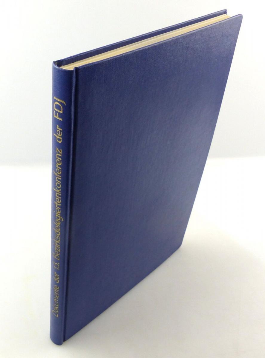 E9803 Dokumente der 13 Bezirksdelegiertenkonferenz der FDJ Buch