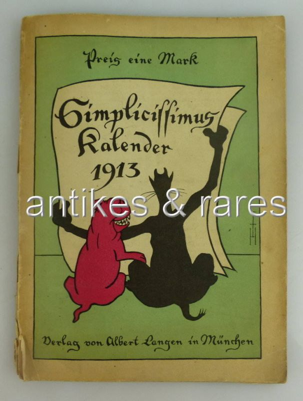 Simplicissmus Kalender für 1913 Albert Langen Verlag für Literatur und Kunst Mün