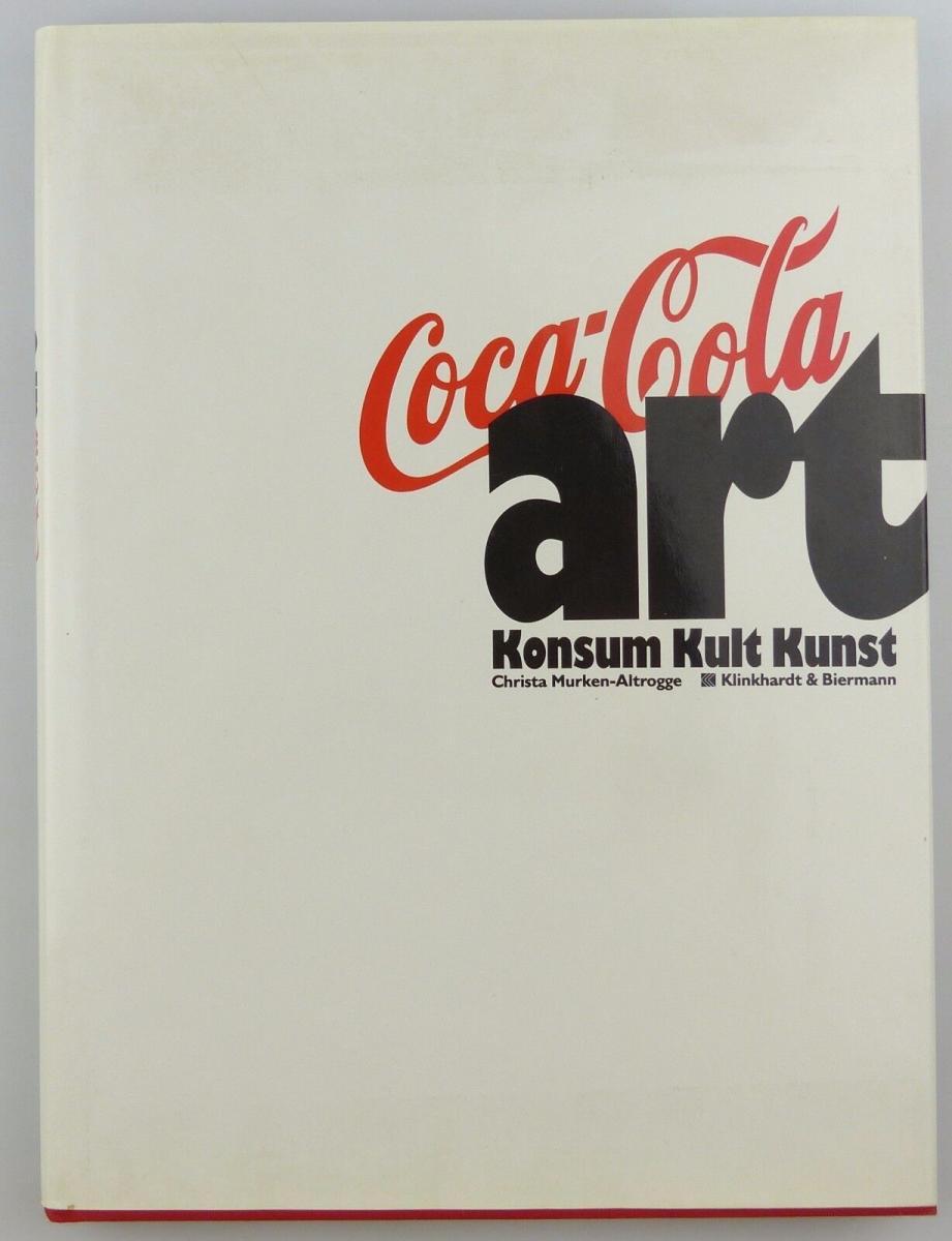 #e7229 Buch: Coca Cola art Konsum Kult Kunst Klinkhardt & Biermann 1991