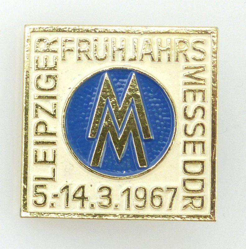 Abzeichen: MM Leipziger Frühjahrsmesse DDR 5.-14.3.1967 e1127