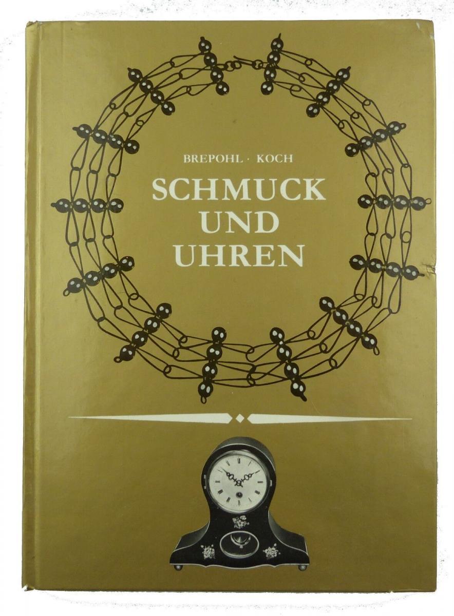 #e8749 Buch: Schmuck und Uhren mit 206 Bildern und 2 Farbtafeln 4. Auflage