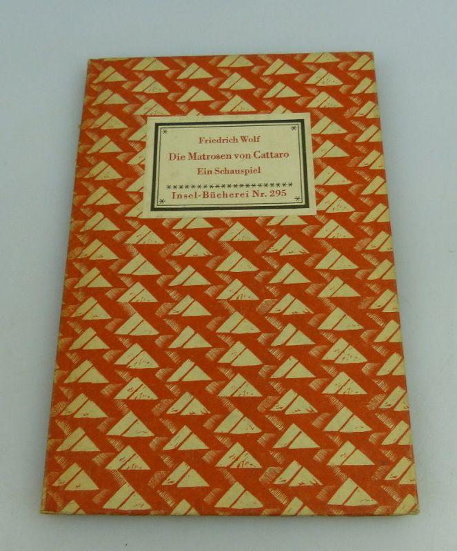 Insel Bücherei: Inselbuch Nr.295 Die Matrosen von Cattaro Friedrich Wolf bu0524 0