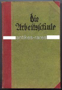 Die Arbeitsschule, Monatsschrift für werktätige Erziehung 40. Jahrgang von 1926