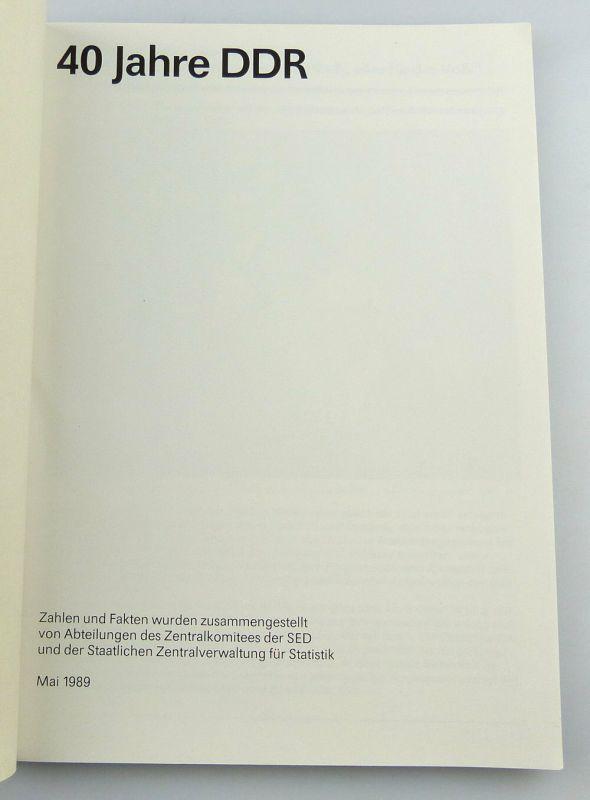 Heft: 40 Jahre DDR 1989 zusammengestellt von Abt. des Zentralkomitees SED, so327 2