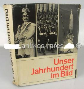 Unser Jahrhundert im Bild, Bertelsmann Lexikon-Verlag, Gütersloh 1969