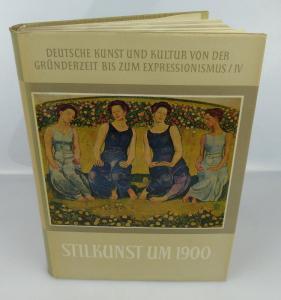Buch: Stilkunst um 1900 mit 145 Abbildungen Akademie Verlag Berlin 1967 bu0821