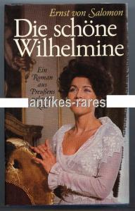 Die schöne Wilhelmine, Roman aus Preußens galanter Zeit