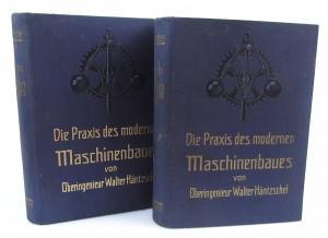 2 Bände Praxis moderner Maschinenbau 1926 Häntzschel