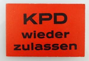 Abzeichen Pappabzeichen KPD wieder zulassen Orden2120