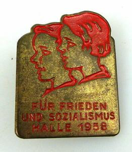 Abzeichen für Frieden und Sozialismus Halle 1958