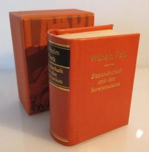 Minibuch: Wilhelm Pieck Freundschaft mit der Sowjetunion bu0133