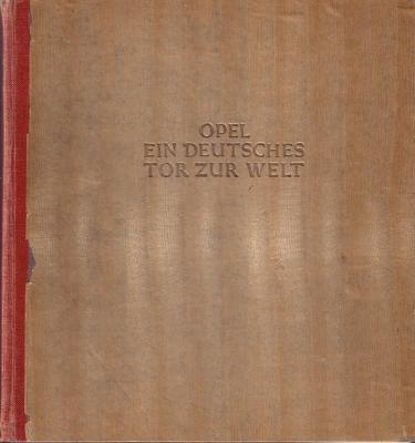 Hauser, Heinrich Opel ein deutsches Tor zur Welt 1937